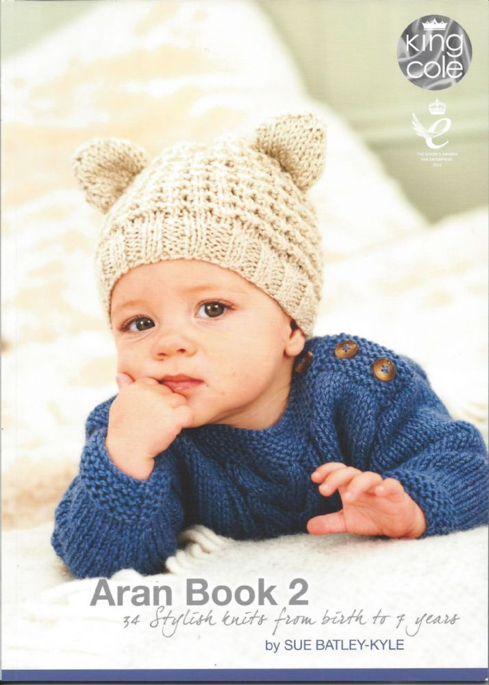 King Cole Aran Book 2 34 Stylish Knits From Birth To 7 Years